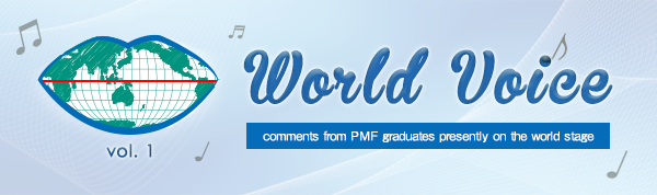 World Voice vol.1 comments from PMF graduates presently on the world stage