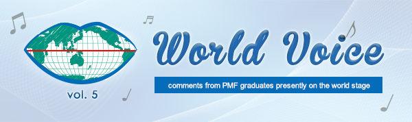 World Voice vol.5 comments from PMF alumni presently on the world stage
