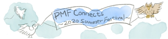 PMF Connects ~2020 Summer Festival~